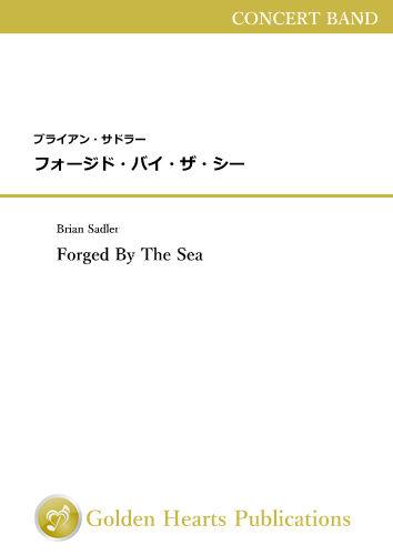 ブライアン・サドラー(Brian Sadler)の新曲「フォージド・バイ・ザ・シー(Forged By The Sea)」の販売を開始しました