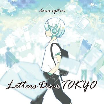 【あとがき】『Letters Dear TOKYO』セルフライナーノーツ