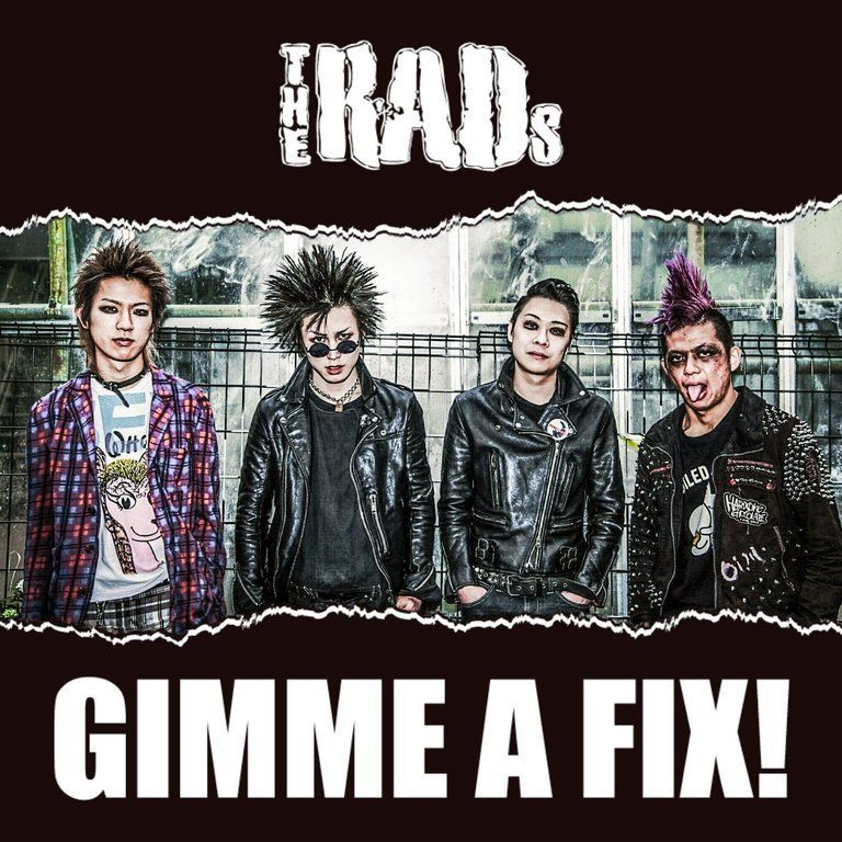 theRADs 2nd singleCD 「GIMME A FIX!」